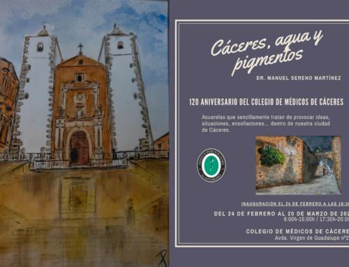 Inauguración de la exposición «Cáceres, agua y pigmentos» del Dr. Manuel Sereno el próximo lunes a las 18:30h