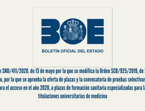 Orden SND/411/2020. de 13 de mayo por la que se modifica la Orden SCB/925/2019, de 30 de agosto, por la que se aprueba la oferta de plazas y la convocatoria de pruebas selectivas 2019 para el acceso en el año 2020, a plazas de formación sanitaria especializadas para las titulaciones universitarias de medicina