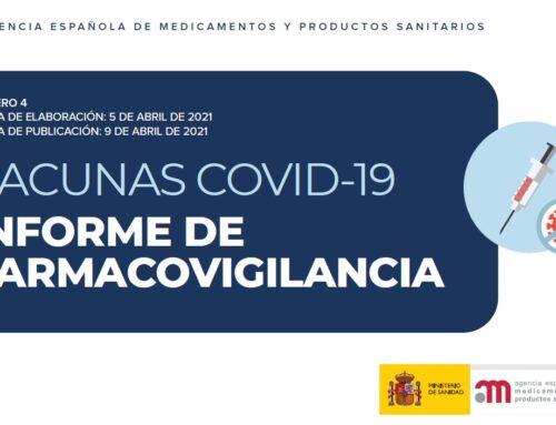 Cuarto informe de la AEMPS de farmacovigilancia sobre vacunas contra la Covid-19